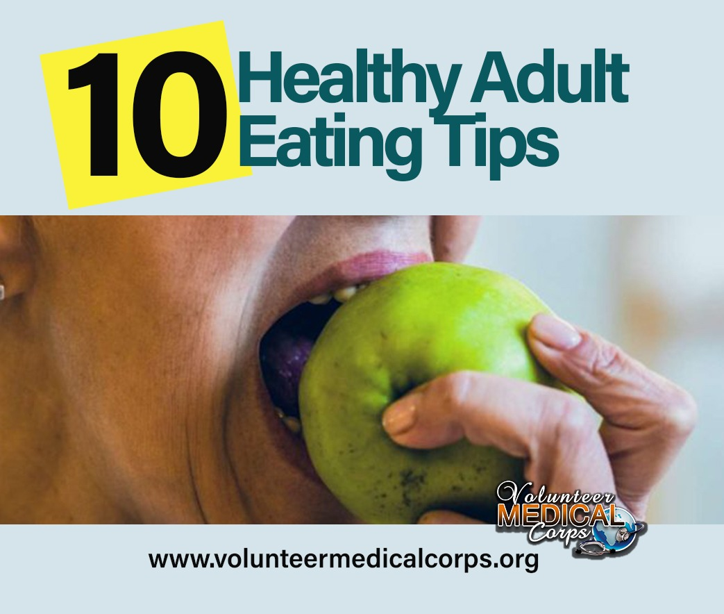 10 Healthy Adult Eating Tips