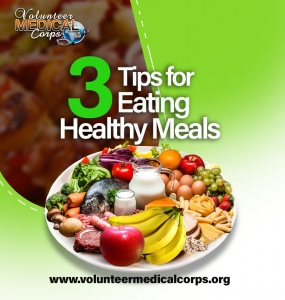 3 TIPS FOR EATING HEALTHY MEALS